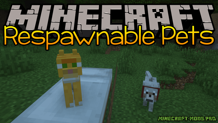 Мод Respawnable Pets