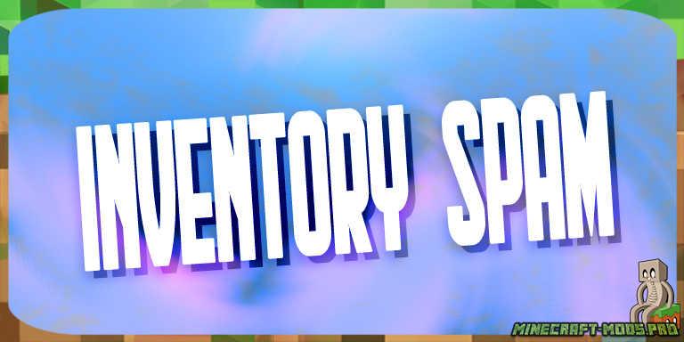 Мод Inventory Spam (Уборка Мусора)