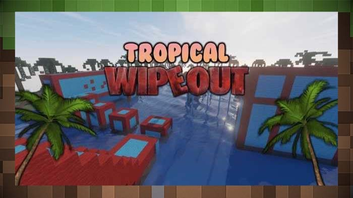 Карта Tropical Wipeout -  Вайпаут