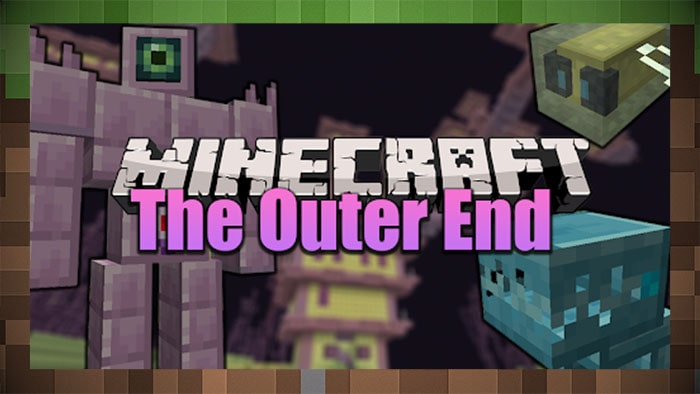 Мод The Outer End