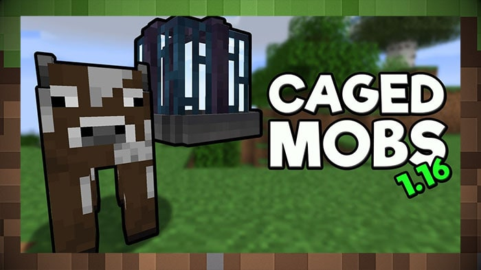 Мод Caged Mobs