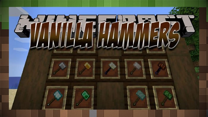 Мод Vanilla Hammers Молот